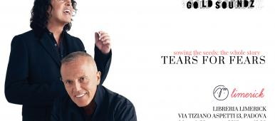 Tears For Fears audioforum Padova Gold Soundz