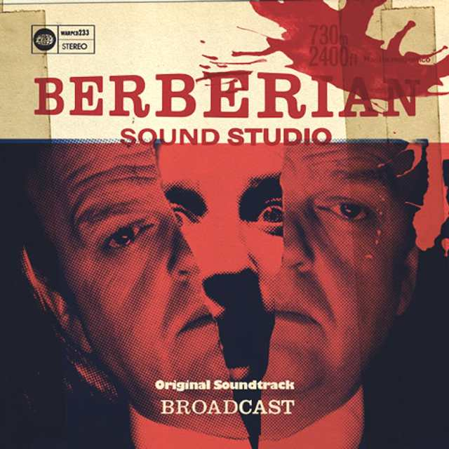 Broadcast-Berberian Sound Studio