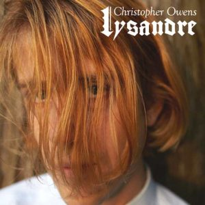Christopher Owens_Girls_Lysandre