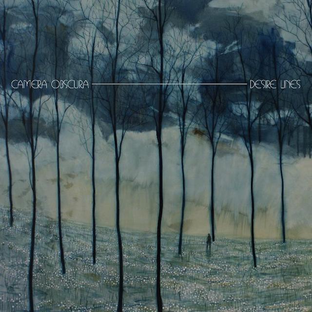 Camera Obscura - Desire Lines