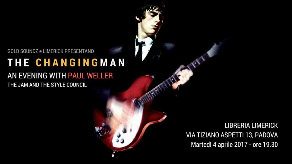 Paul Weller The Changingman modfather gold soundz limerick padova audioforum