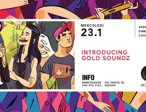 Introducing Gold Soundz: il meglio di tre anni di audioforum mercoledì 23 gennaio a Padova