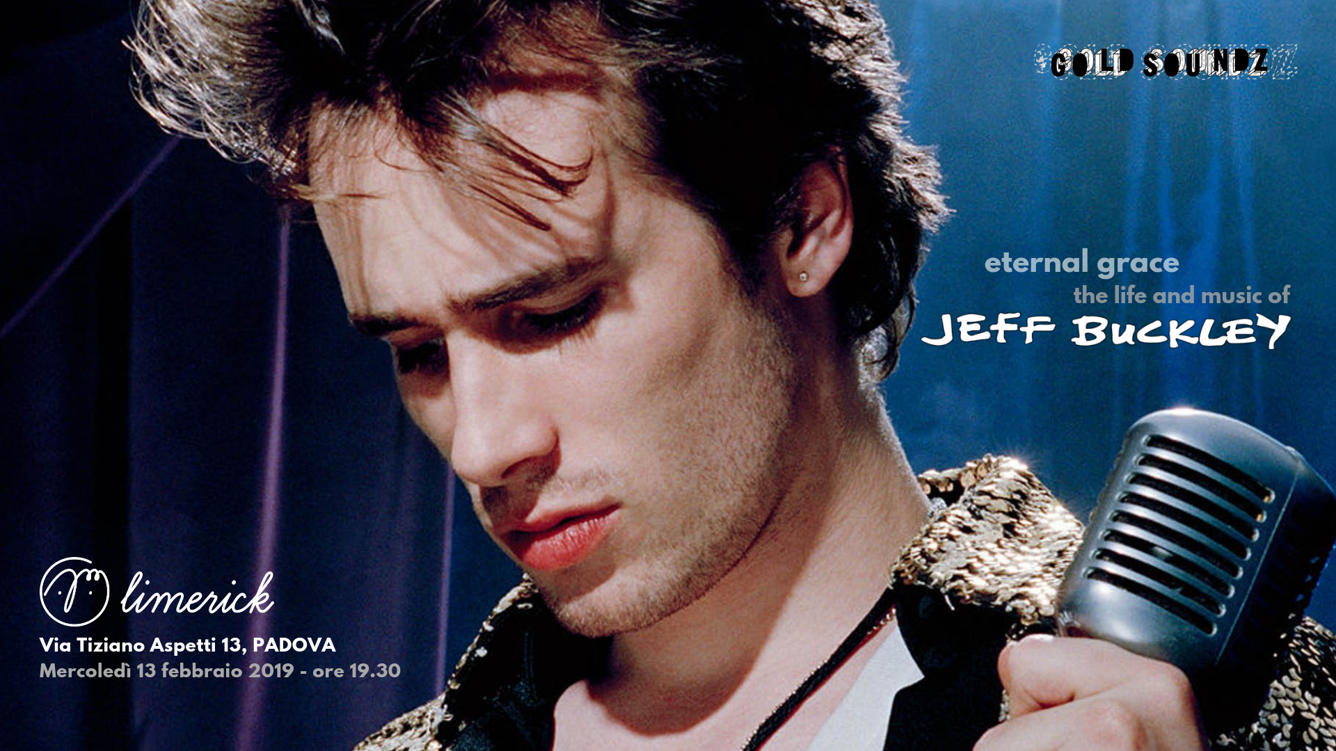 Jeff Buckley Eternal Grace audioforum Limerick Gold Soundz Padova