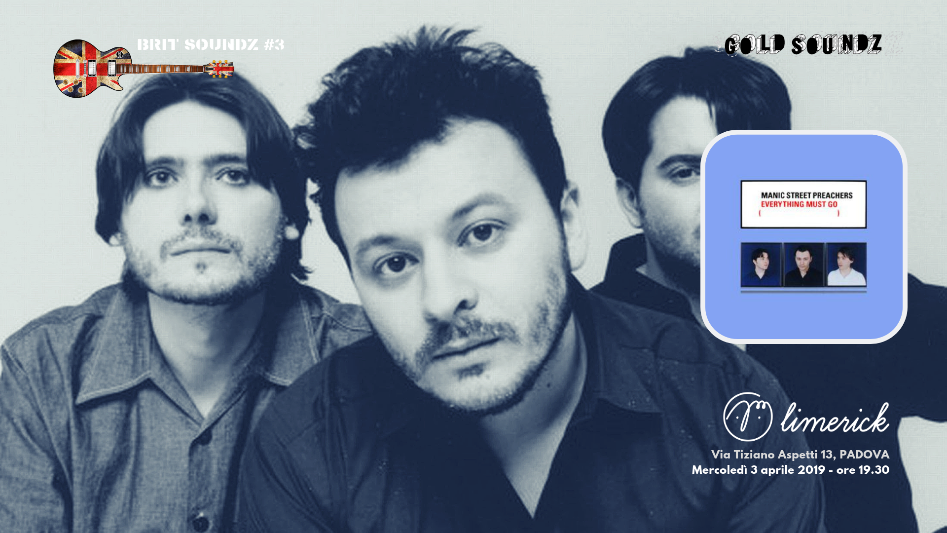 Manic Street Preachers Everything Must Go audioforum Gold Soundz Padova 2019