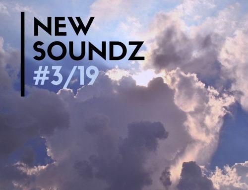 New Soundz: le nuove uscite di marzo 2019