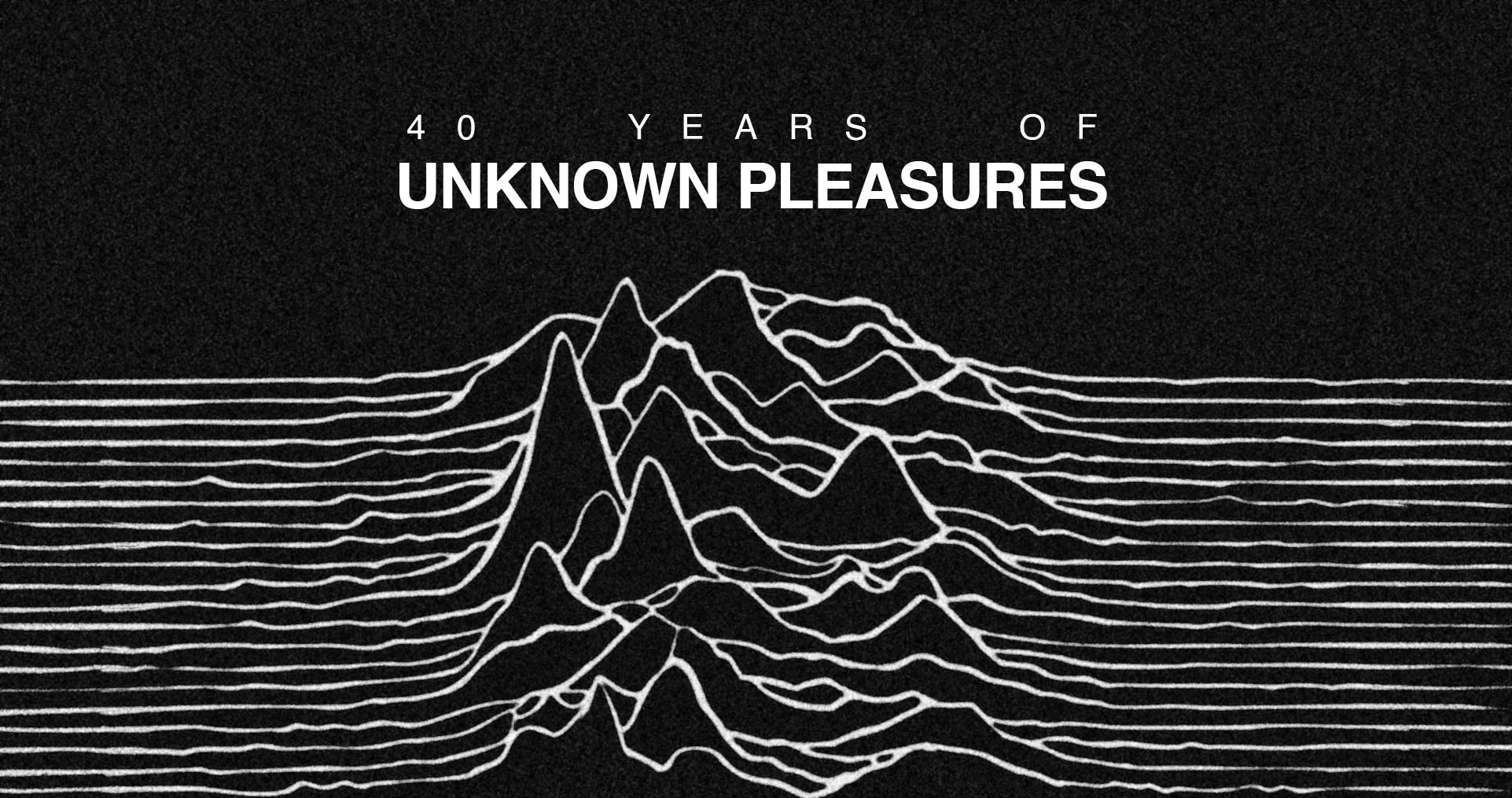 40YearsUnknownPleasures
