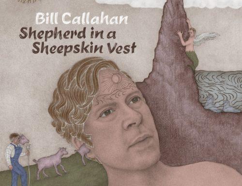 Twoo Sides #3: Bill Callahan – Shepherd in a Sheepskin Vest