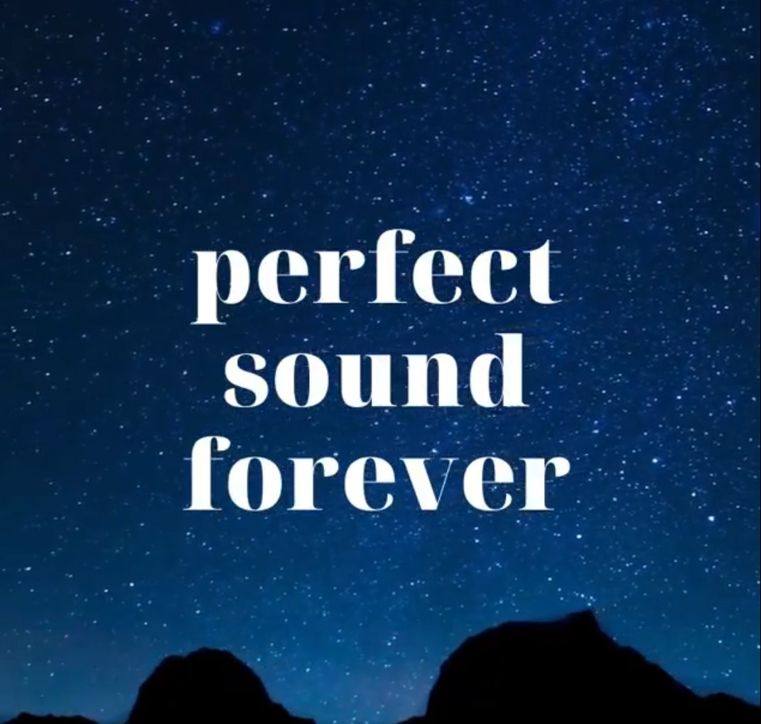 Perfect Sound Forever
