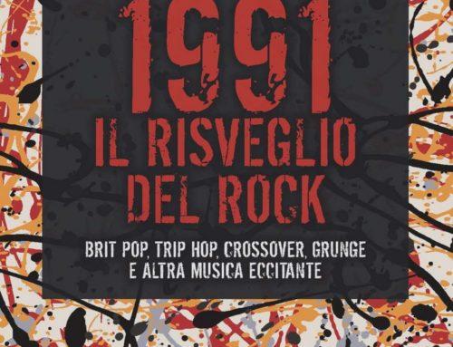 """""""1991 Il risveglio del rock"""": giovedì 4 novembre a Padova presentiamo il libro di Paolo Bardelli"""